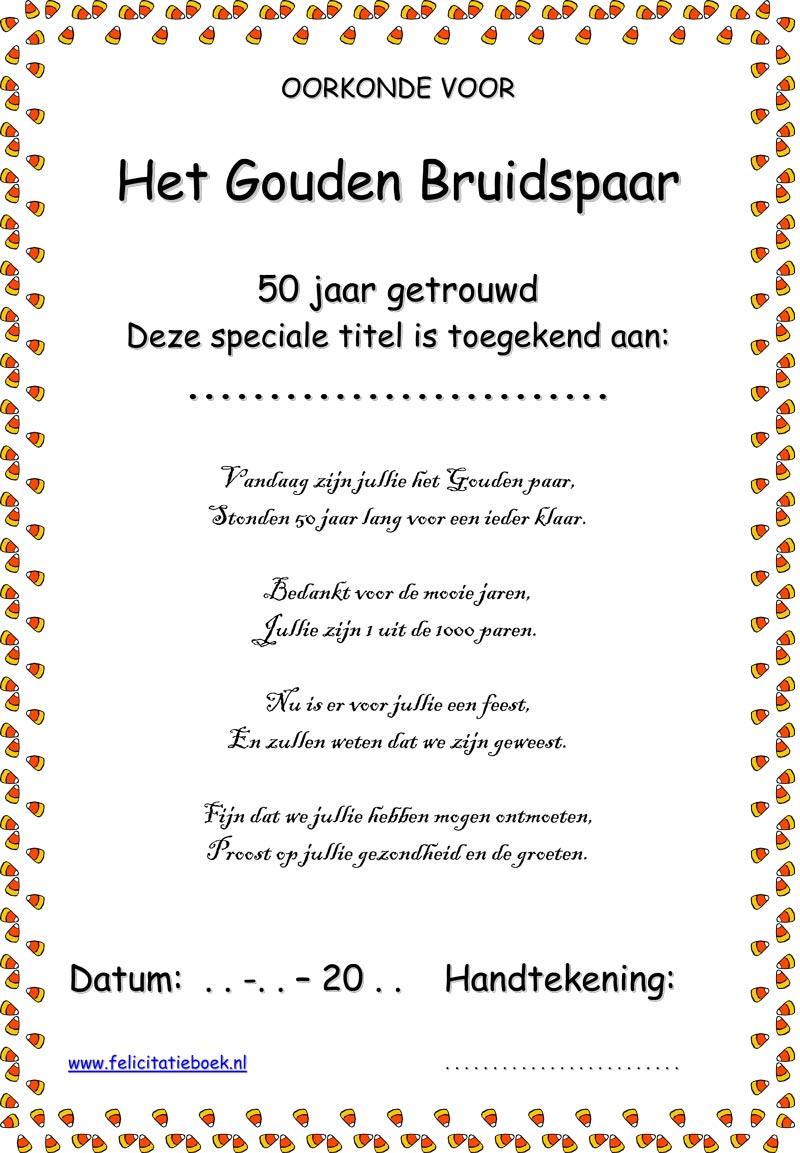 gedicht voor ouders 50 jaar getrouwd Oorkonde certificaat 50 jaar getrouwd is een gouden bruiloft  gedicht voor ouders 50 jaar getrouwd